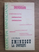 Anticariat: I. D. Marin - Eminescu la Ipotesti