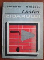 I. Davidescu - Cartea zidarului