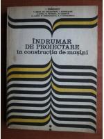 Anticariat: I. Draghici - Indrumar de proiectare in constructia de masini (volumul 2)