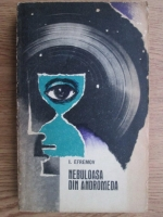 I. Efremov - Nebuloasa din Andromeda