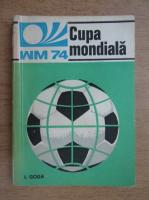 Anticariat: I. Goga - Cupa Mondiala
