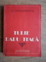 I. I. Mironescu - Tulie Radu Teaca