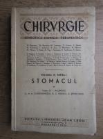 Anticariat: I. Iacobovici - Chirurgie semiotica, clinica, terapeutica, volumul 4, partea 1. Stomacul (1940)