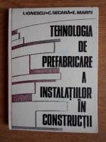 Anticariat: I. Ionescu - Tehnologia de prefabricare a instalatiilor in constructii
