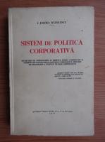 I. Joldea Radulescu - Sistem de politica corporativa (1935)
