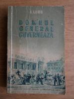 Anticariat: I. Ludo - Domnul general guverneaza