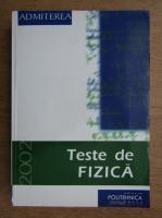 Anticariat: I. M. Popescu - Teste de fizica, 2002