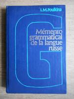 I. M. Poulkina - Memento grammatical de la langue russe