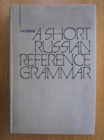 I. M. Pulkina - A short russian reference grammar. With a chapter on pronunciation