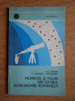 I. M. Stefan - Momente si figuri din istoria astronomiei romanesti