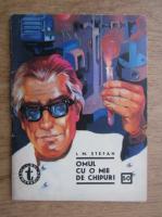 I. M. Stefan - Omul cu o mie de chipuri, nr. 50 (volumul 1)