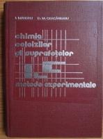 Anticariat: I. Mandru - Chimia coloizilor si suprafetelor. Metode experimentale