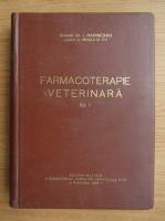 I. Marinescu - Farmacoterapie veterinara (volumul 1)