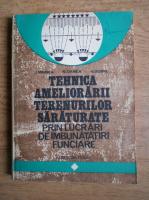 I. Mihnea - Tehnica ameliorarii terenurilor saraturate prin lucrari de imbunatatire funciara