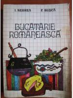 Anticariat: I. Negrea - Bucatarie romaneasca