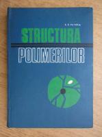 Anticariat: I. Petrea - Structura polimerilor
