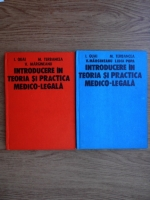 I. Quai, M. Terbancea, V. Margineanu - Introducere in teoria si practica medico-legala (2 volume)