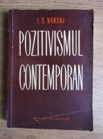 Anticariat: I. S. Narski - Pozitivismul contemporan