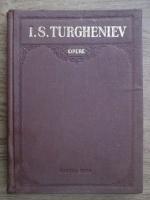 Anticariat: I. S. Turgheniev - Opere (volumul 6)