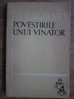I. S. Turgheniev - Povestirile unui vanator