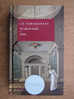 I. S. Turgheniev - Un cuib de nobili, Rudin