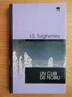 I. S. Turgheniev - Un cuib de nobili