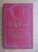 I. Stalin - Raportul de activitate al C.C. al P.C. al U.R.S.S. la Congresul al XVIII-lea al partidului