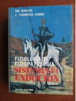 I. Teodorescu Exarcu - Fiziologia si fiziopatologia sistemului endocrin (partea 1)