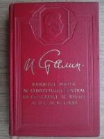 Anticariat: I. V. Stalin - Raportul politic al comitetului central la congresul al XVI-lea al P.C. al URSS