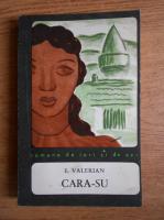 Anticariat: I. Valerian - Cara-su