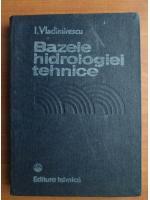 I. Vladimirescu - Bazele hidrologiei tehnice