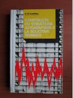Anticariat: Ia M Aizenberg - Constructii cu structura autoadaptabila la solicitari seismice