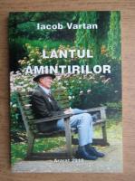 Anticariat: Iacob Vartan - Lantul amintirilor