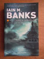 Iain M. Banks - Folosirea armelor (volumul 3)