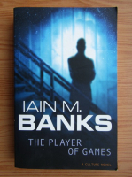 Iain M. Banks - The player of games