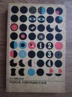 Anticariat: Iakov Isidorovich Perelman - Fizica distractiva (volumul 2)