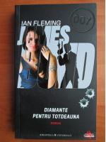 Ian Fleming - Diamante pentru totdeauna (seria James Bond)
