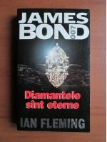 Anticariat: Ian Fleming - Diamantele sunt eterne (seria James Bond)
