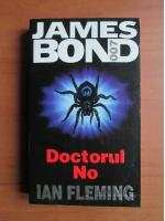 Ian Fleming - Doctorul No (seria James Bond)