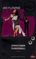 Anticariat: Ian Fleming - Operatiunea Thunderball (seria James Bond)