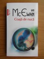Ian McEwan - Coaja de nuca (Top 10+)