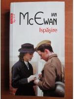 Ian McEwan - Ispasire (Top 10+)