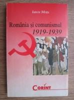 Iancu Motu - Romania si comunismul 1919-1939
