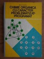 Anticariat: Iftime N. Nesfantu - Chimie organica cu caracter problematizat-programat
