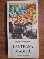 Igmar Bergman - Lanterna magica