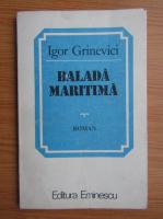 Igor Grinevici - Balada maritima