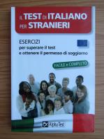 Anticariat: Il test di italiano per stranieri. Esercizi per superare il test e ottenere il permesso di soggiorno