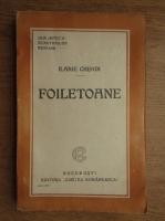 Ilarie Chendi - Foiletoane (1925)