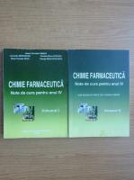 Anticariat: Ileana Chirita - Chimie farmaceutica (2 volume)