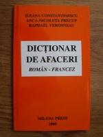 Ileana Constantinescu - Dictionar de afaceri roman - francez